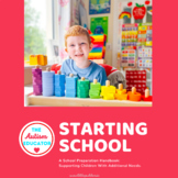 Starting School : A School Preparation Handbook for Autism / Special Education