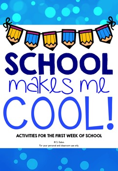 School Makes Me Cool (Starting School Booklet)