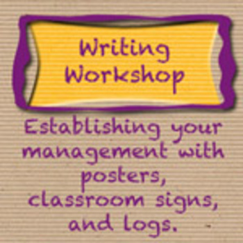 Starting Writing Workshop - Management Pack with Posters, Signs, and Logs