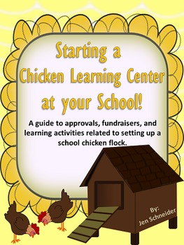 Starting a Chicken Learning Center at YOUR School!