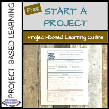 Project-Based Learning Cheat Sheet: Starting a PBL Project