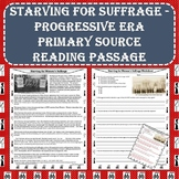 Starving for Suffrage - Progressive Era Movement Primary Source Reading Passage
