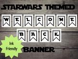 Starwars Inspired Welcome Banner (Ink Friendly)