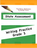 State Assessment Practice:  Writing Grade 3