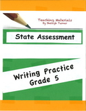 State Assessment Practice: Writing Grade 5
