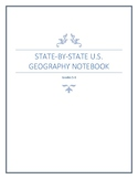 State-By-State U.S. Geography Notebook - Middle Grades (5th-8th)