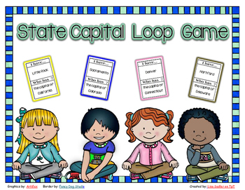 State Capitals - I have - Who Has Loop Card Game