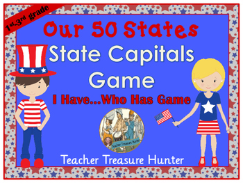 State Capitals of the USA I HAVE...WHO HAS Game