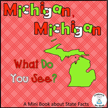 State Facts and Research - Michigan, Michigan What Do You See?