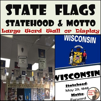 State Flags with Year of Statehood and Motto - Large Word Wall or Display