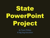 State PowerPoint Project and Research Paper