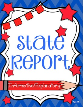 State Report ~ Research ~No Prep ~Ready To Print ~Informative/Expository Writing