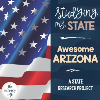 State Research & History Project {Arizona}