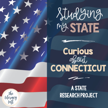 State Research & History Project {Connecticut}