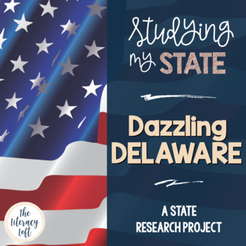 State Research & History Project {Delaware}