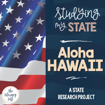 State Research & History Project {Hawaii}