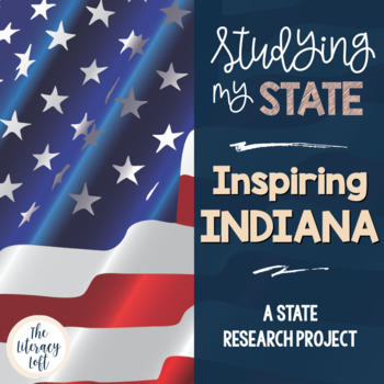 State Research & History Project {Indiana}