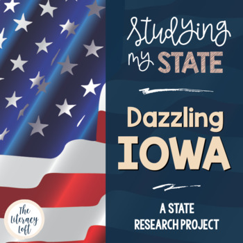 State Research & History Project {Iowa}