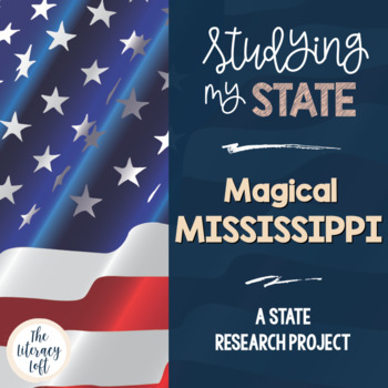 State Research & History Project {Mississippi}