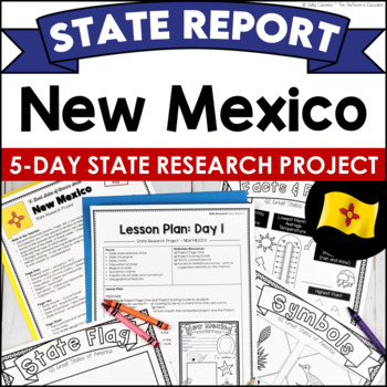 State Research Project: New Mexico