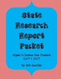 State Research Report Packet-Aligned to Common Core 2.W.7 & 3.W.7