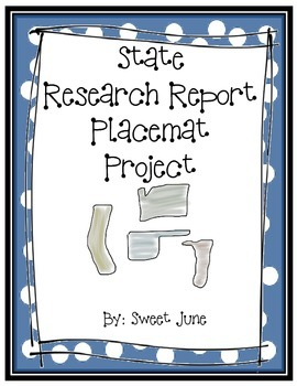 State Research Report Placemat Project