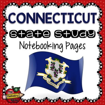 Connecticut State Study Notebooking Pages