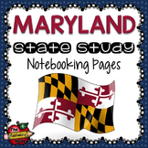 Maryland State Study Notebooking Pages