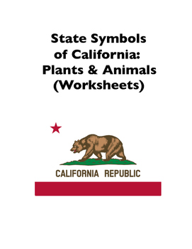 State Symbols of California: Plants and Animals (Worksheets)