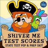 State Test Prep Pirate Skit