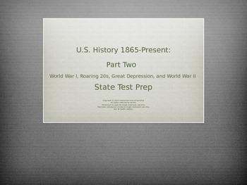 U.S. History Test Prep: Part 2 (WWI, Roaring 20s, Great Depression, WWII)