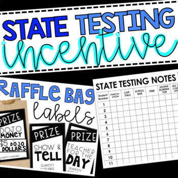 State Testing Incentive {EDITABLE}