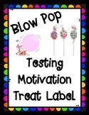 State Testing Motivational Blow Pop Treat Label