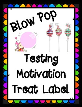 State Testing Motivational Blow Pop Treat Label