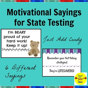 State Testing Motivational Sayings