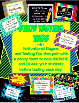 State Testing Tags: Candy Slogans to Motivate and Engage