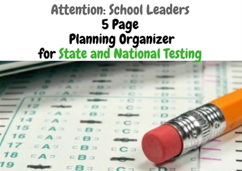 State and National Testing Planning Organizer - 5 Pages!