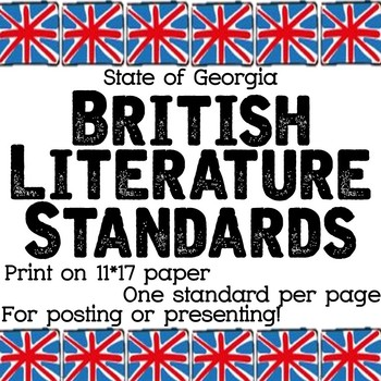 State of Georgia Common Core British Literature Standards: Print or project!