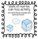 State of Matter Coin Toss Activity