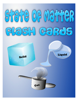 State of Matter Flash Cards