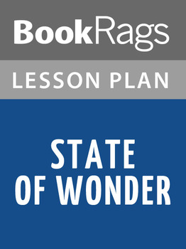 State of Wonder Lesson Plans