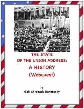 State of the Union Address: A History(Webquest)