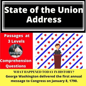 State of the Union  Differentiated Reading Comprehension Passage January 8