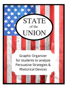 State of the Union Persuasive Strategies & Rhetorical Devices Graphic Organizer