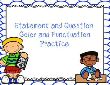 Statement and Question Activities