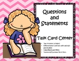 Statement vs. Question Task Card Learning Center