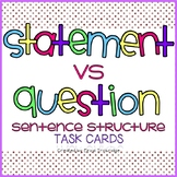 Statement vs. Question Task Cards