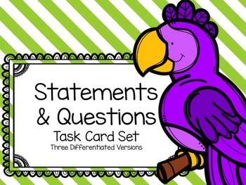 Statements & Questions Task Cards