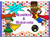 Statements and Questions Heroes Treasures Grammar Week 1 F