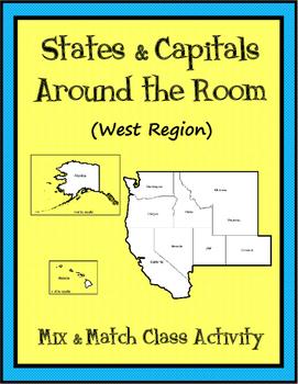 States & Capitals Around the Room {West Region}  ~FREE~